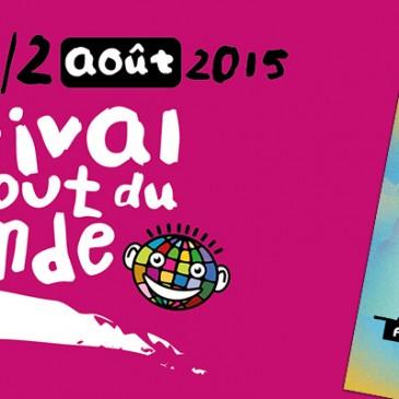 Festival du Bout du Monde 2015, rencontre des musiques du monde